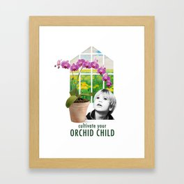 Cultivate Your Orchid Child Framed Art Print
