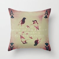 wasted rita Throw Pillows featuring Wasted  by The Visual Poet