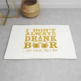 I don't always drink beer Rug