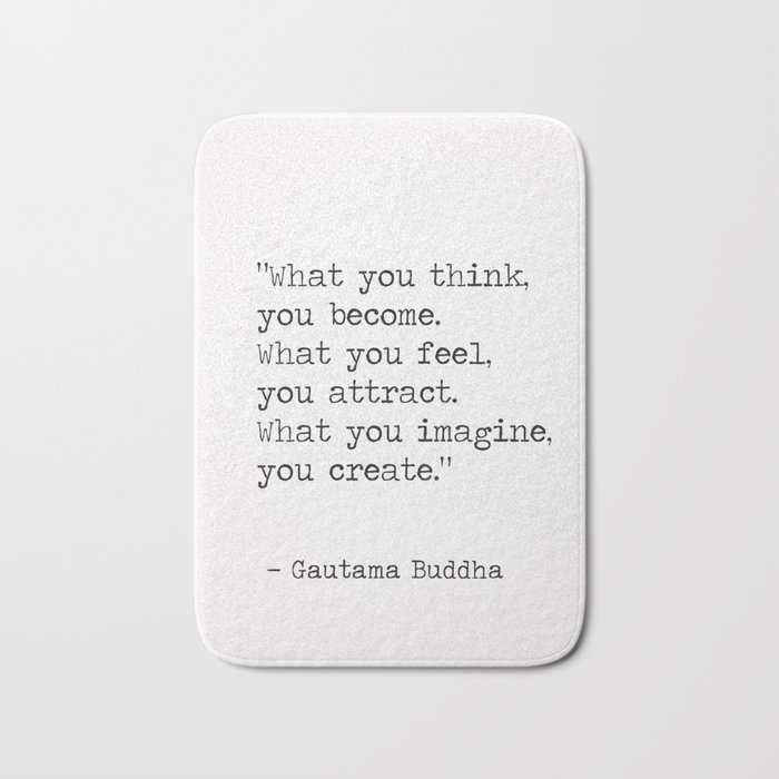 Buddha quote 5 Bath Mat