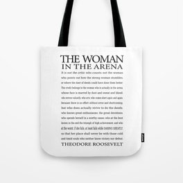 Daring Greatly, Woman in the Arena - The Man in the Arena Quote by Theodore Roosevelt Tote Bag
