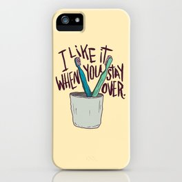STAY OVER iPhone Case