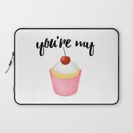 You're My Cupcake Laptop Sleeve