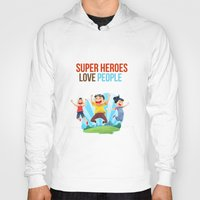 super heroes Hoodies featuring Super Heroes Love People by youngmindz