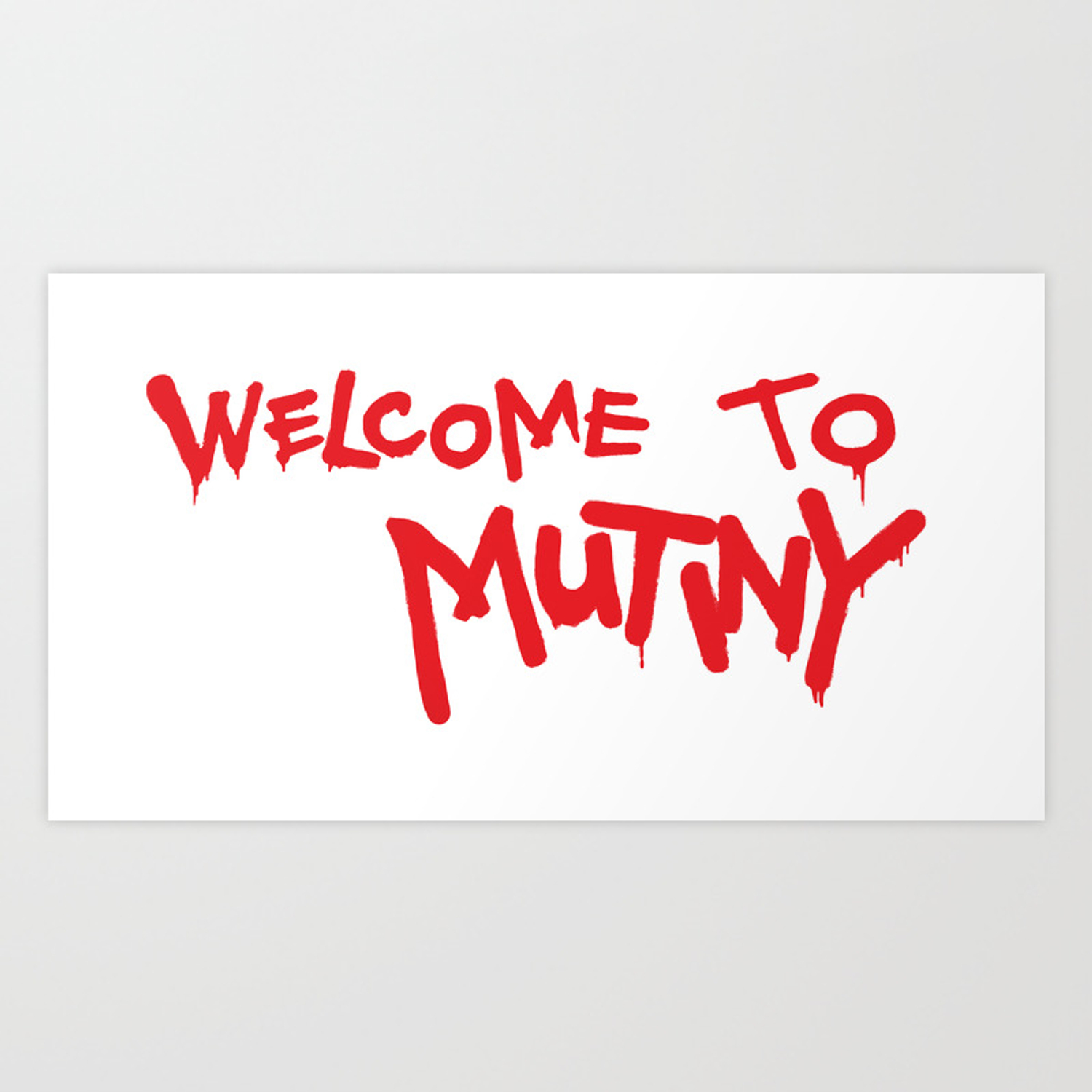 Welcome To Mutiny Halt Catch Fire Art Print By