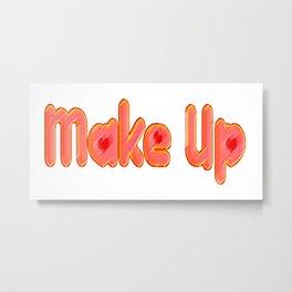 The Art of Make Up Metal Print