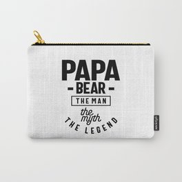Mens Papa Bear Shirt Gift For Dads & Fathers: The Man Myth Legend Carry-All Pouch