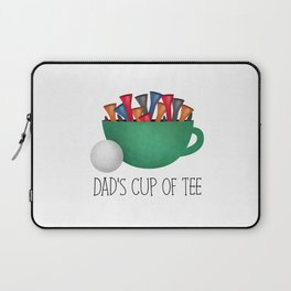 Dad's Cup Of Tee Laptop Sleeve