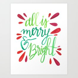 All is Merry and Bright Art Print