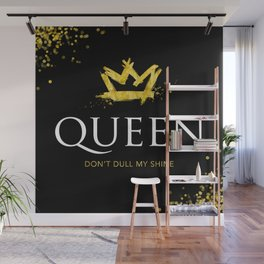 Queen - Don't Dull My Shine Wall Mural