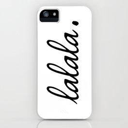 lalala white punchline iPhone Case