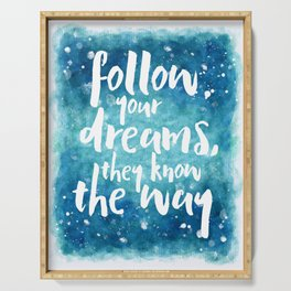 Follow Your Dreams Motivational Quote Serving Tray