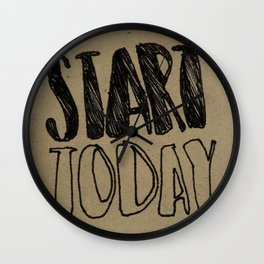 Start Today Wall Clock