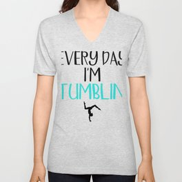 Gymnast Every Day I'm Tumblin' Unisex V-Neck