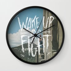 WAKE UP AND FIGHT (AGAIN!) Wall Clock