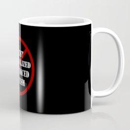 Say not to … Coffee Mug