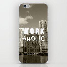 WORKaholic iPhone Skin