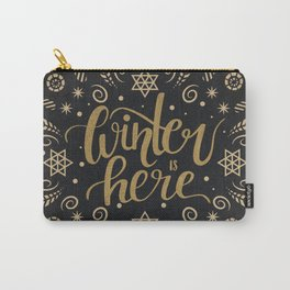 Winter is here, gold handlettering Carry-All Pouch