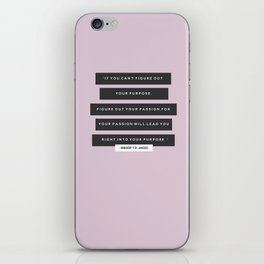 Find Your Purpose iPhone Skin