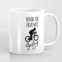 Tour De France Cycling Is A Way Of Life Coffee Mug