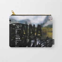 Words ~ Lyrics ~ Today Carry-All Pouch