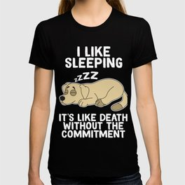 Great Commitment Tshirt Design It's like death without the committment T-shirt