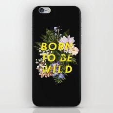 Born To Be Wild I iPhone & iPod Skin