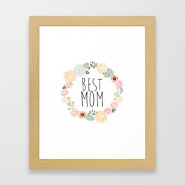 Best Mom Framed Art Print