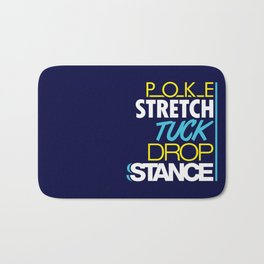 POKE STRETCH TUCK DROP STANCE v7 HQvector Bath Mat