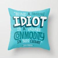 kardashian Throw Pillows featuring Idiot Commodity by Chris Piascik