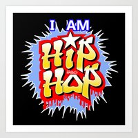 hip hop Art Prints featuring HIP-HOP by DaeSyne Artworks