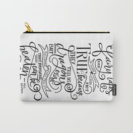 Fairy Tales are True Carry-All Pouch