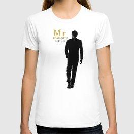 Mr. Romantic - By JA Huss T-shirt