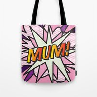 comic book Tote Bags featuring Comic Book MUM! by Thisisnotme
