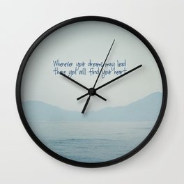 Wherever your dreams may lead Wall Clock