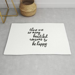 There Are So Many Beautiful Reasons to Be Happy typography poster design home decor bedroom wall art Rug
