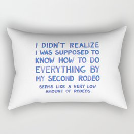 This Is My Second Rodeo Rectangular Pillow