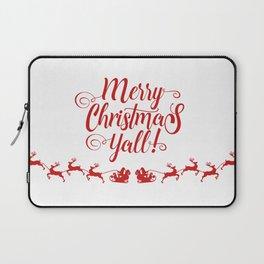 MERRY CHRISTMAS YALL Laptop Sleeve