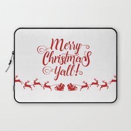 MERRY CHRISTMAS YALL Laptop Sleeve
