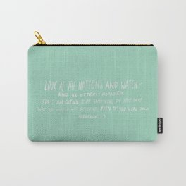 Habakkuk 1:5 x Mint Carry-All Pouch