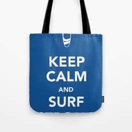 KEEP CALM SURF STRONG Tote Bag