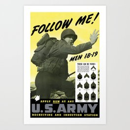 Follow Me - Join The Us Army  Art Print