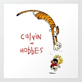 calvin and hobbes funny Art Print