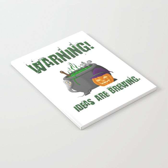 Warning! Ideas are brewing. Notebook