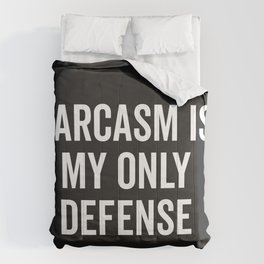 Sarcasm Is My Only Defense Funny Quote Comforters