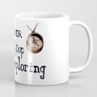 never stop exploring Mugs featuring Never stop exploring by Bridget Davidson