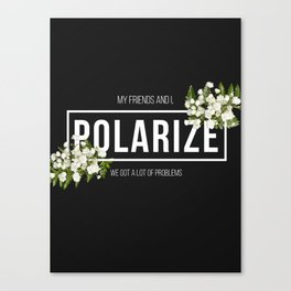 Polarize Canvas Print