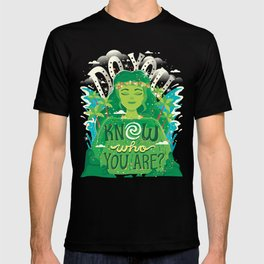 Know who you are T-shirt