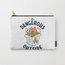 Dangerous Outside Carry-All Pouch