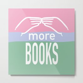 More Books ASL in Pink and Green Metal Print